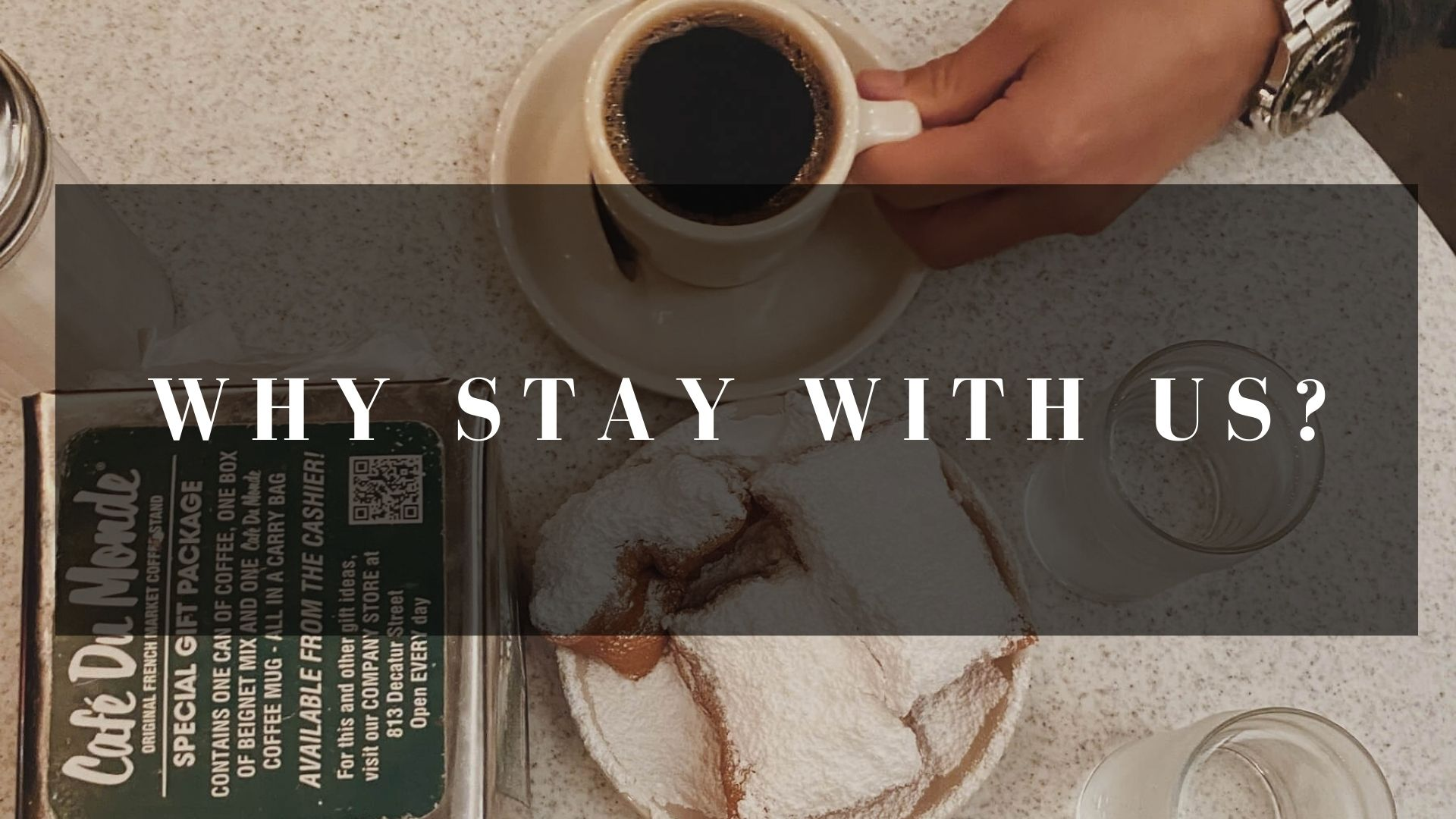 Why Stay with Us?